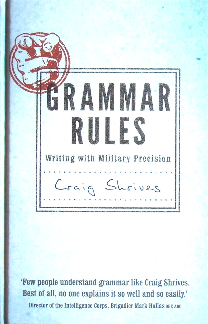 Image for Grammar Rules: Writing with Military Precision