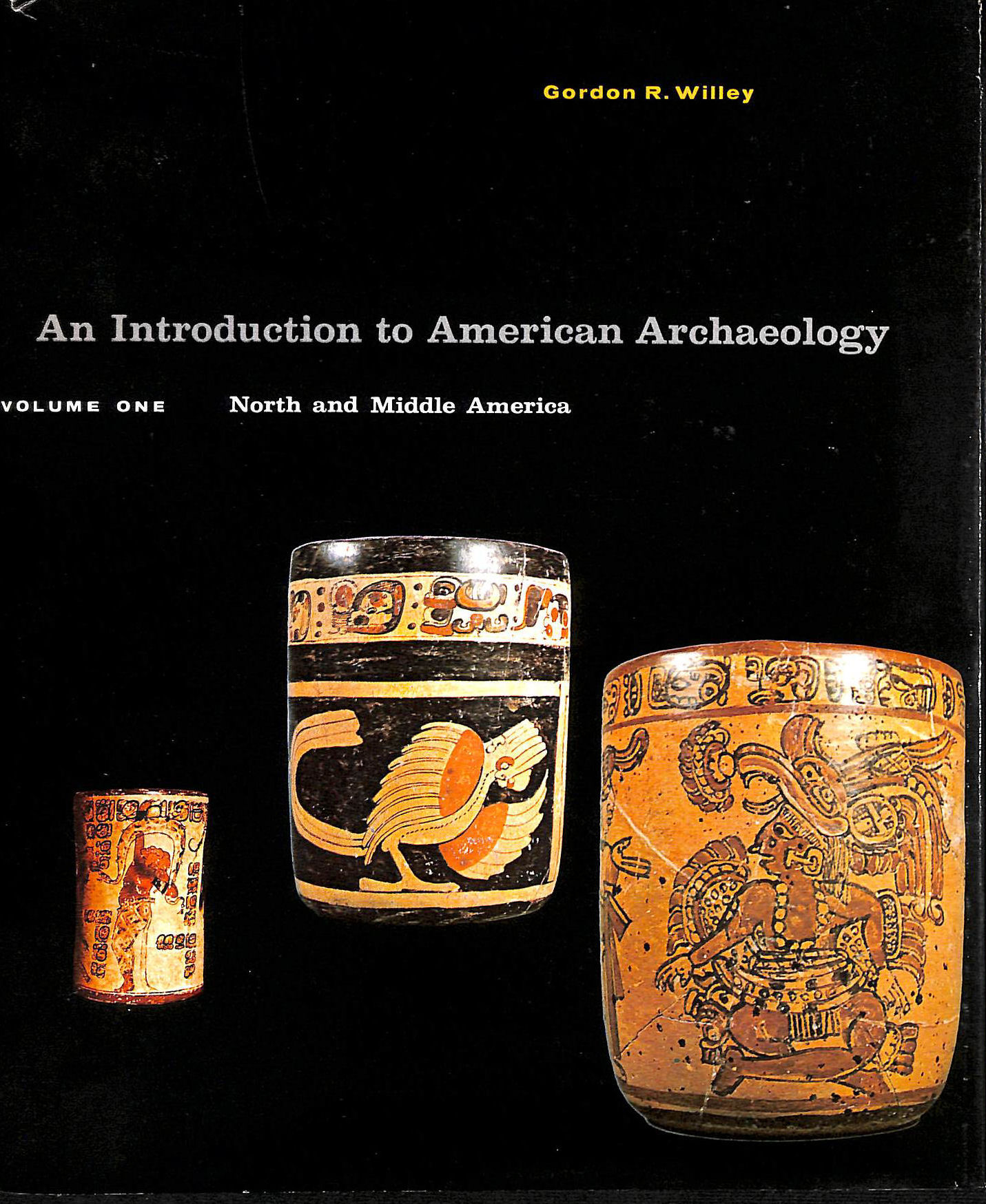 Image for An Introduction to American Archaeology Volume One North and Middle America by Willey, Gordon R. (1966) Hardcover