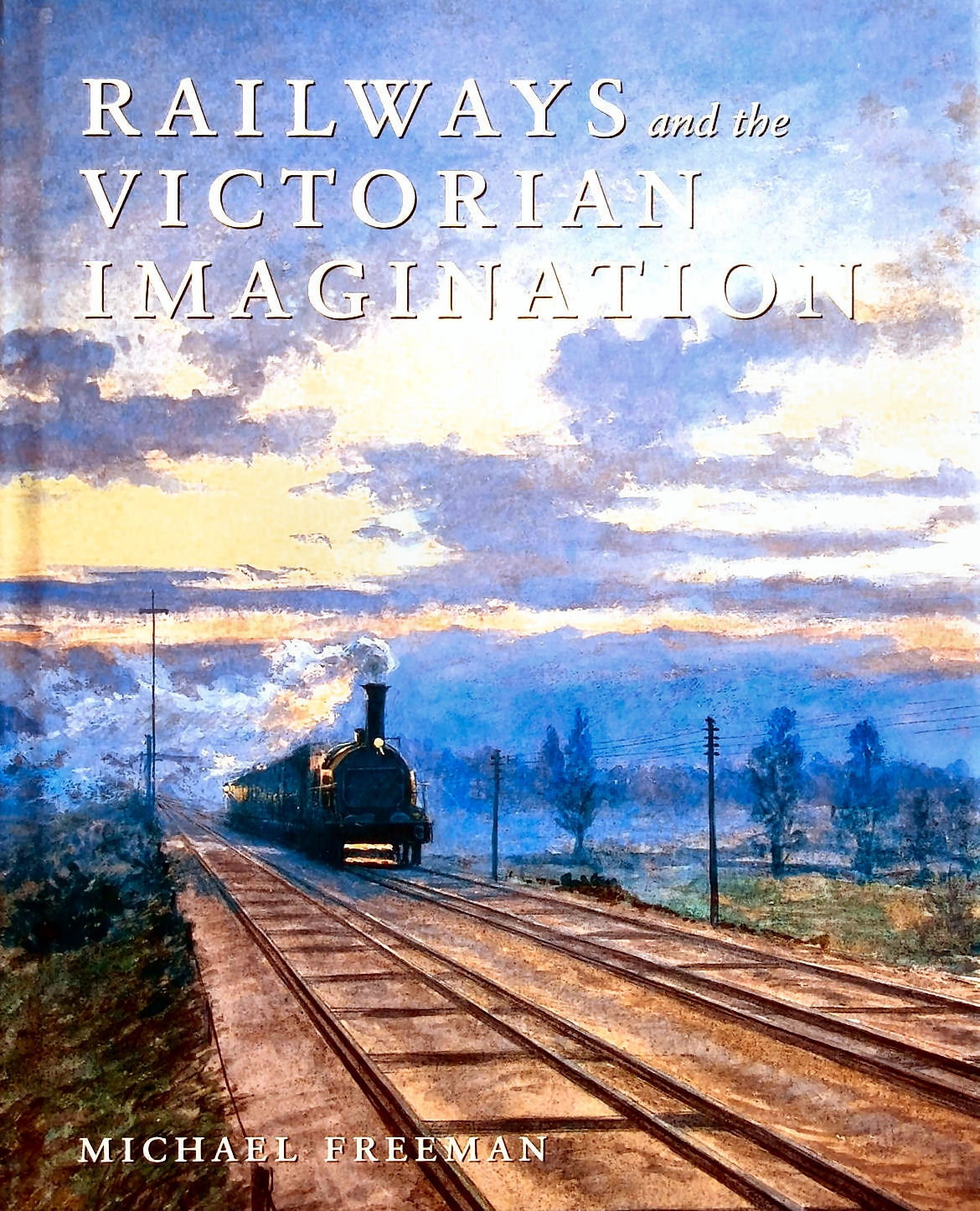 Image for Railways and the Victorian Imagination