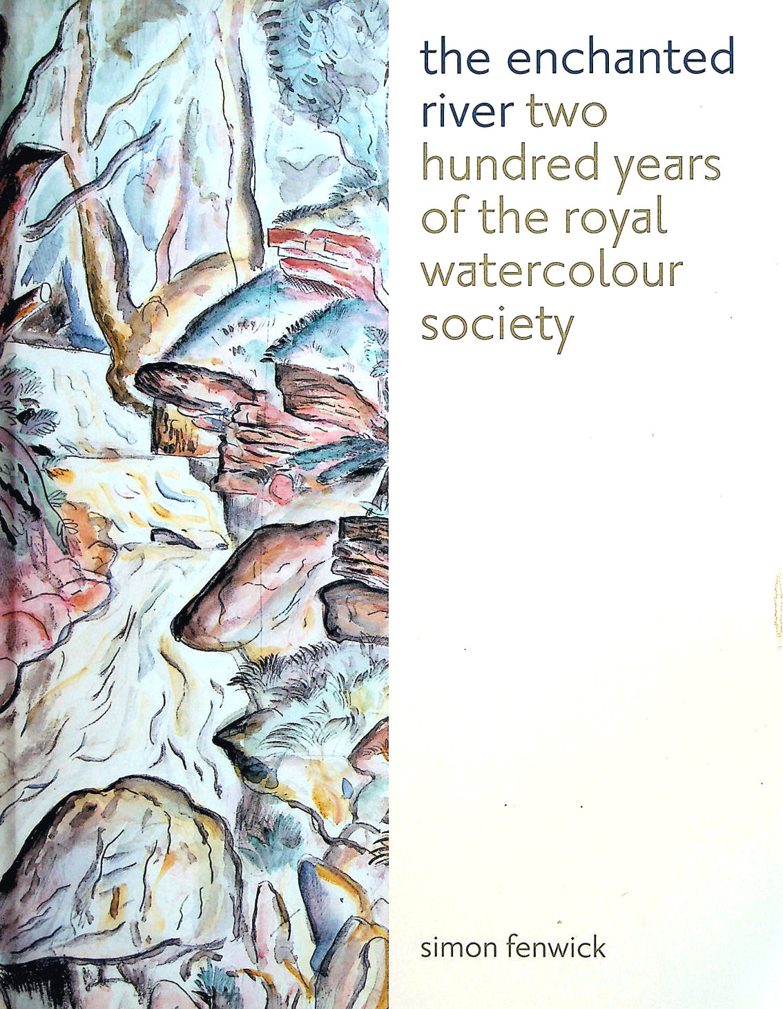 Image for The Enchanted River: 200 Years of the Royal Watercolour Society