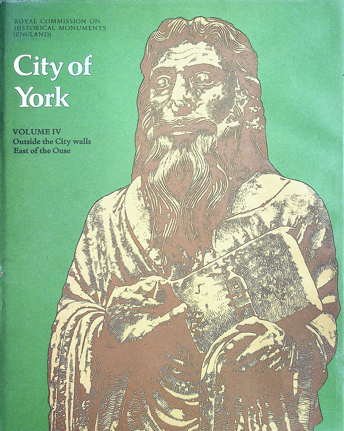 Image for An Inventory of the Historical Monuments in the City of York: Outside the City Walls; East of the Ouse v. 4