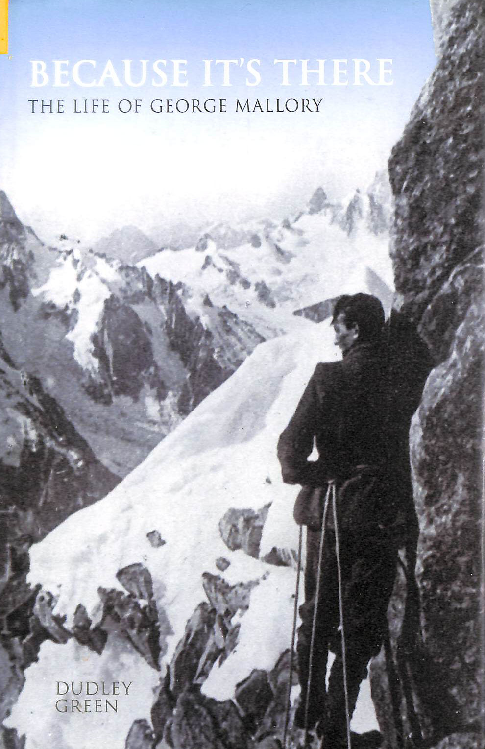 Image for Because It's There: The Life of George Mallory