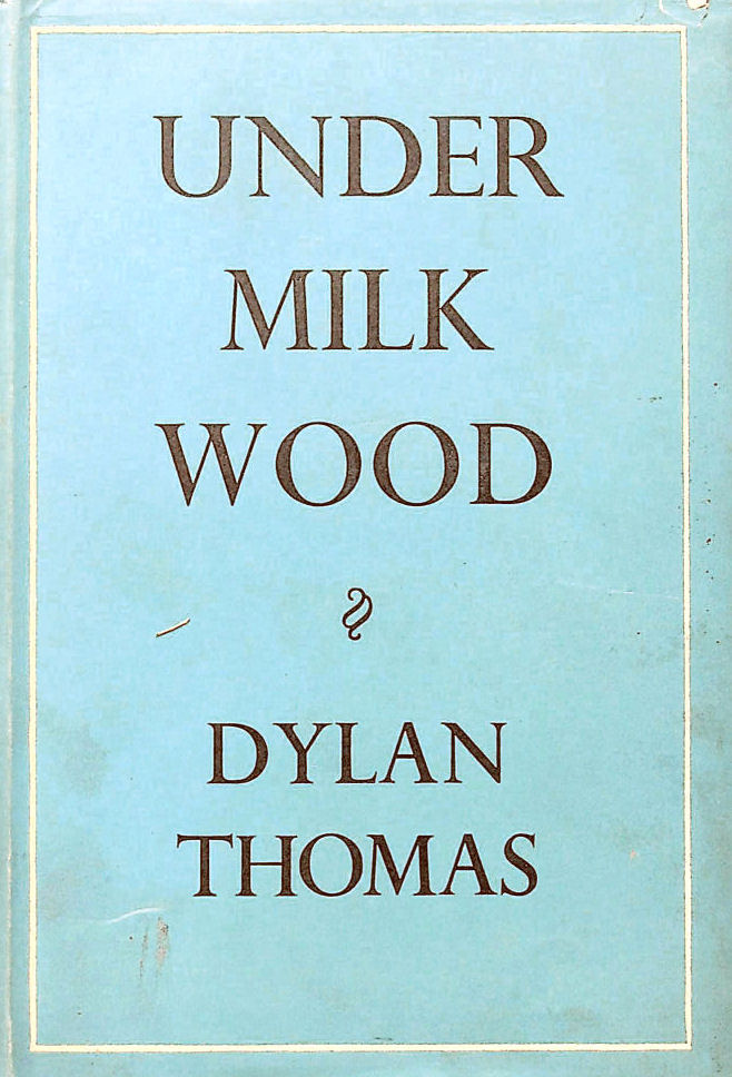 Image for Under Milk Wood. A Play for Voicesnes