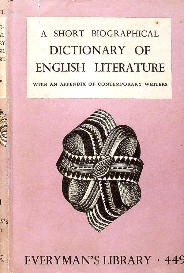 Image for A Short Biographical Dictionary of English Literature. Everyman's Library 449