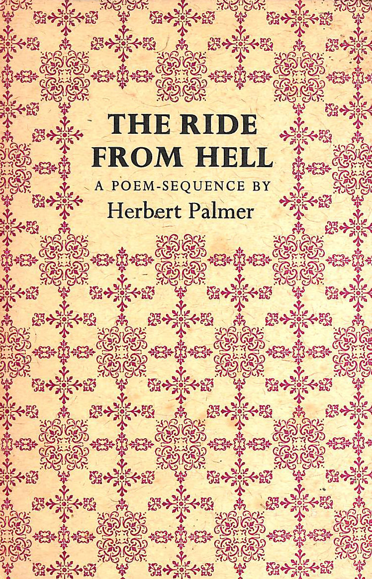 Image for The Ride from Hell: A poem-sequence of the times for three voices