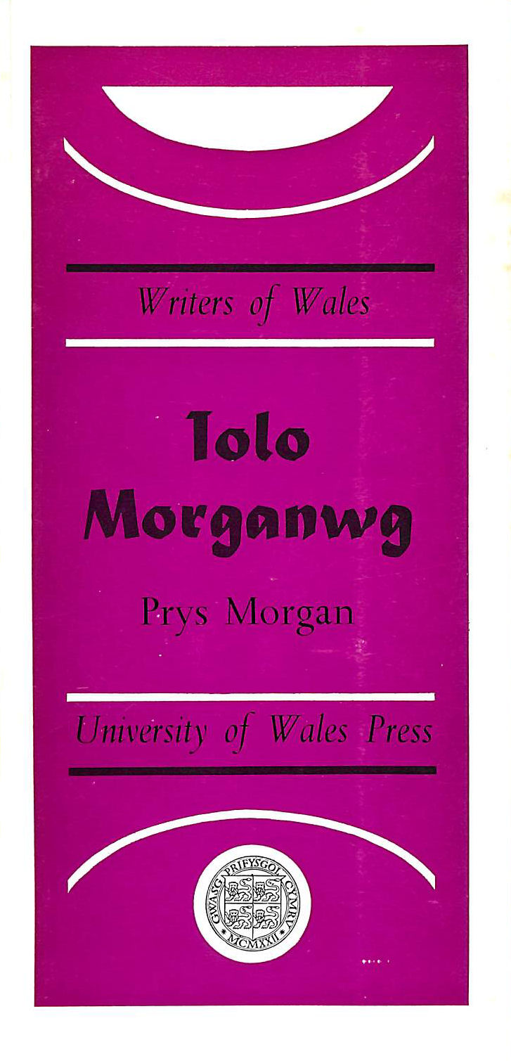 Image for Iolo Morganwg (Writers of Wales)