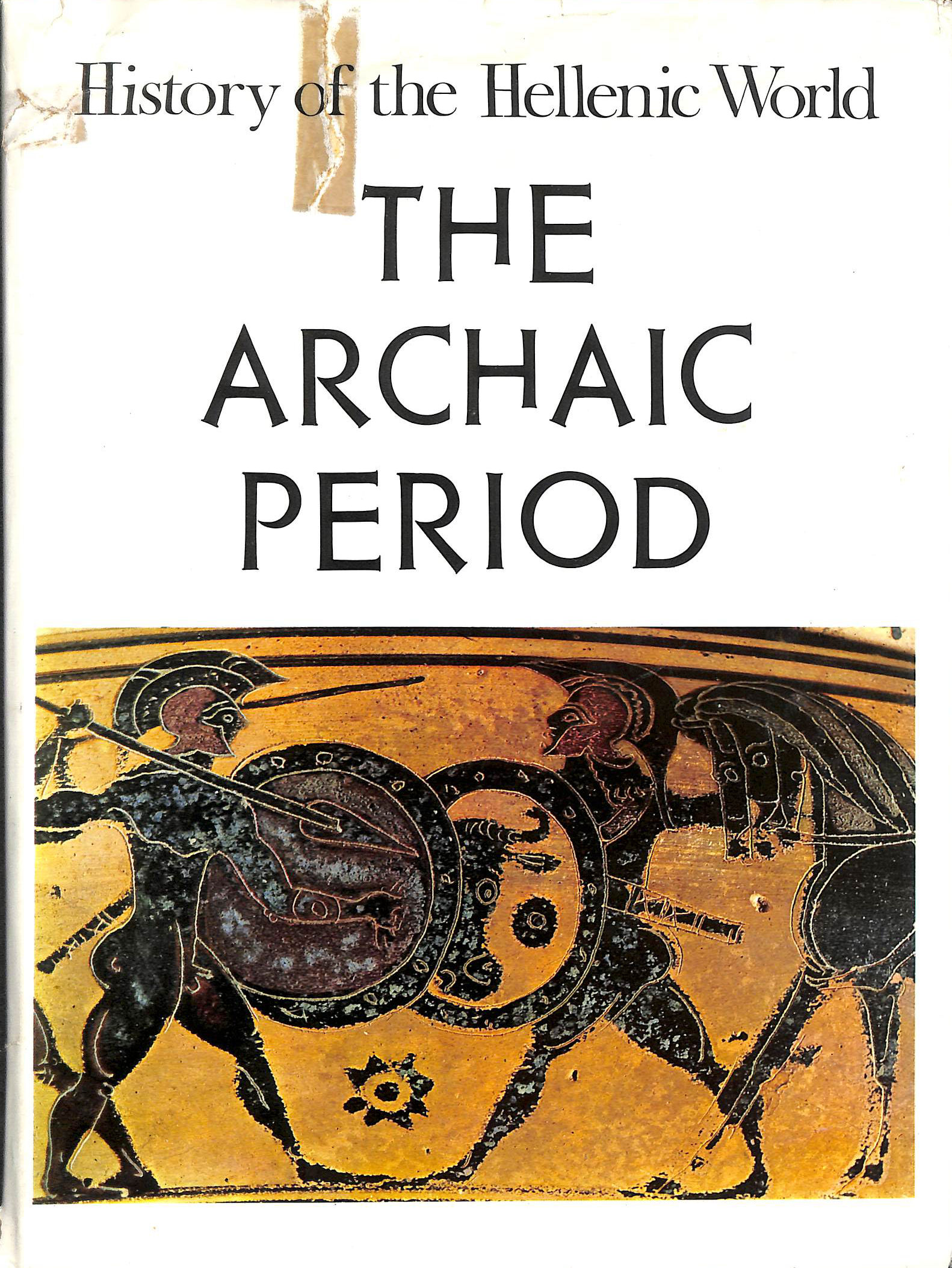 Image for History of the Hellenic World: The Archaic Period v. 2