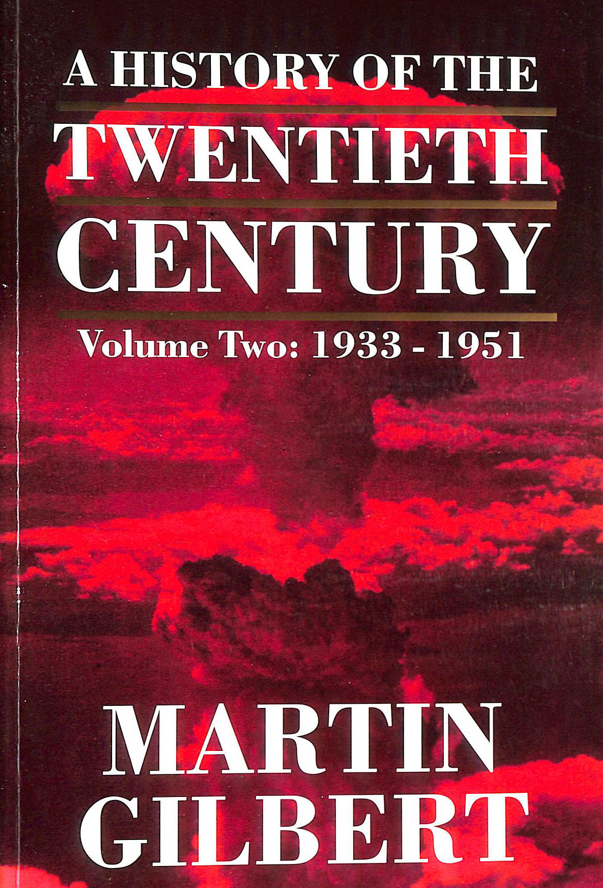 Image for A History of the Twentieth Century - Vol 2 - 1933 - 1951