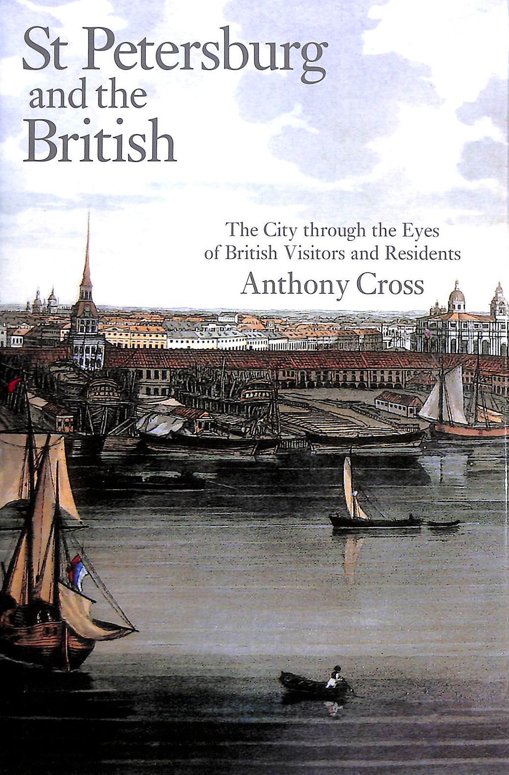 Image for St Petersburg and the British: The City through the Eyes of British Visitors and Residents