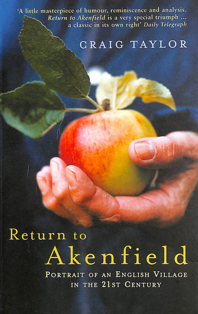 Image for Return To Akenfield: Portrait Of An English Village In The 21st Century