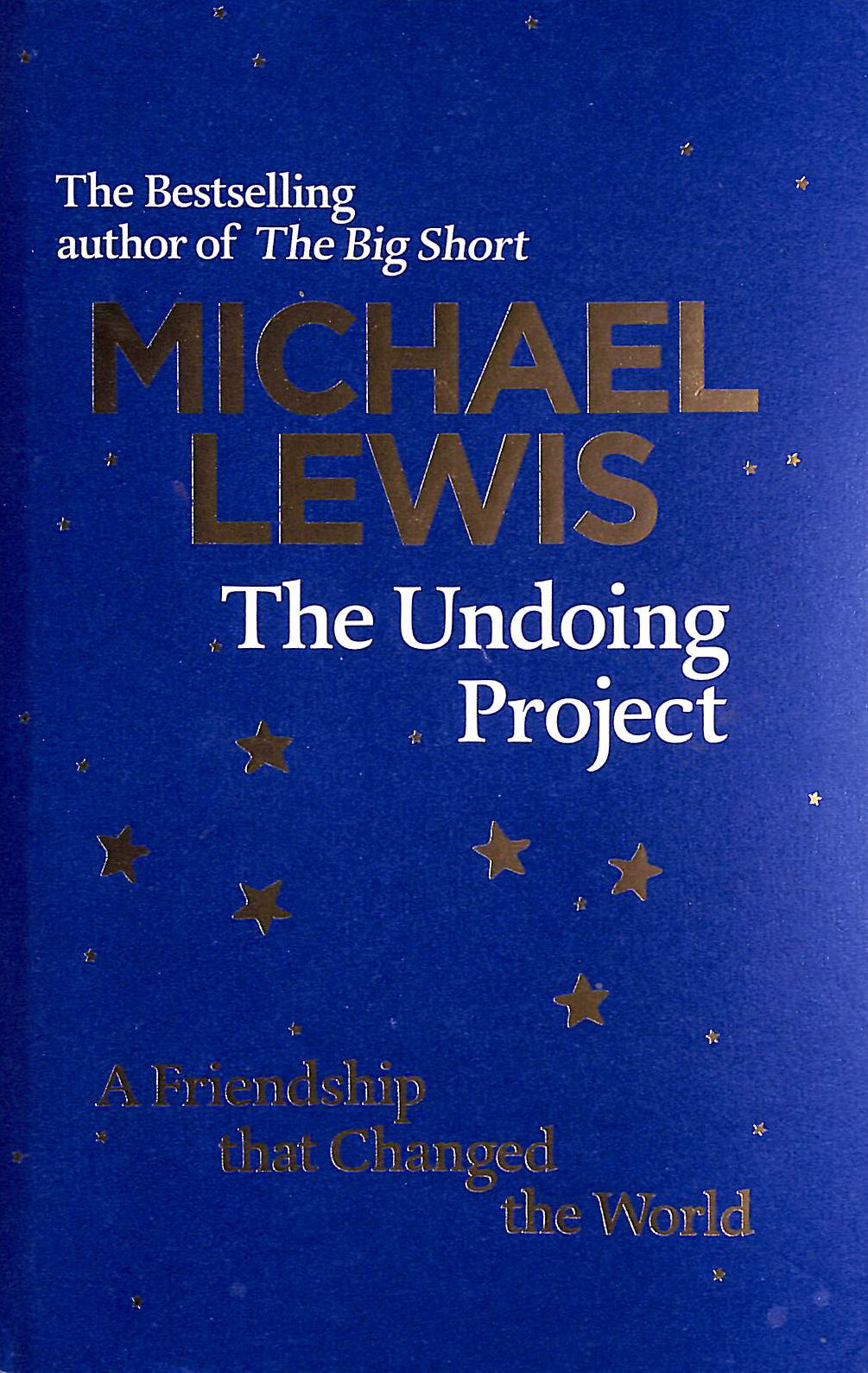 Image for The Undoing Project: A Friendship that Changed the World