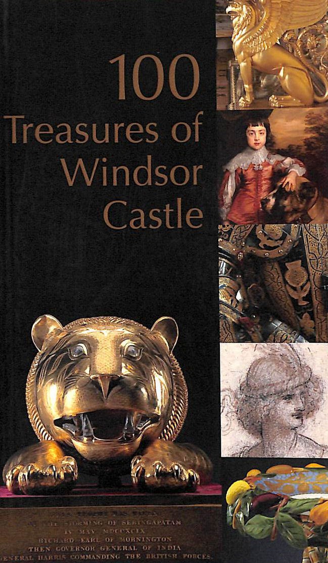 Image for 100 Treasures of Windsor Castle (Royal Collection)