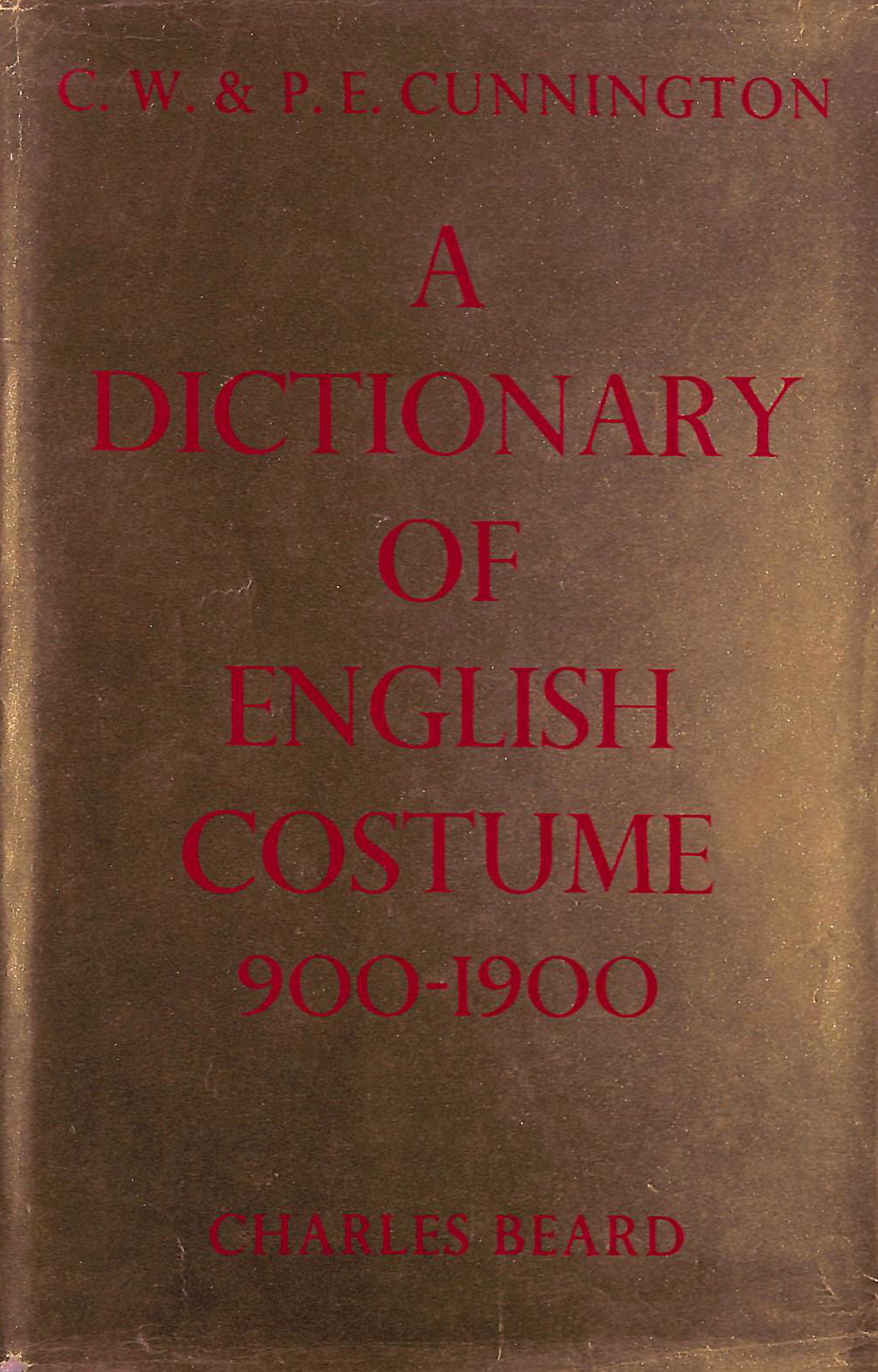 Image for Dictionary of English Costume 900-1900