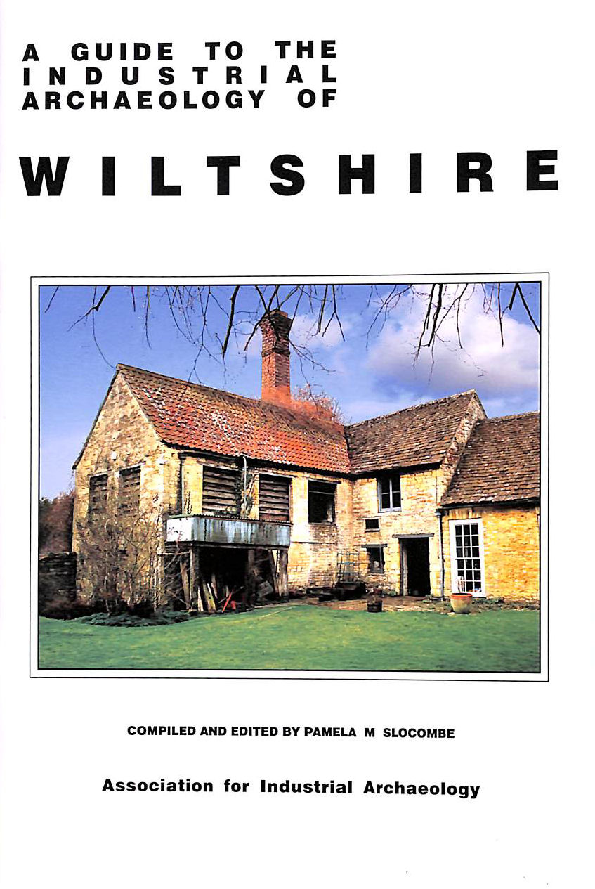 Image for A Guide to the Industrial Archaeology of Wiltshire (2008)
