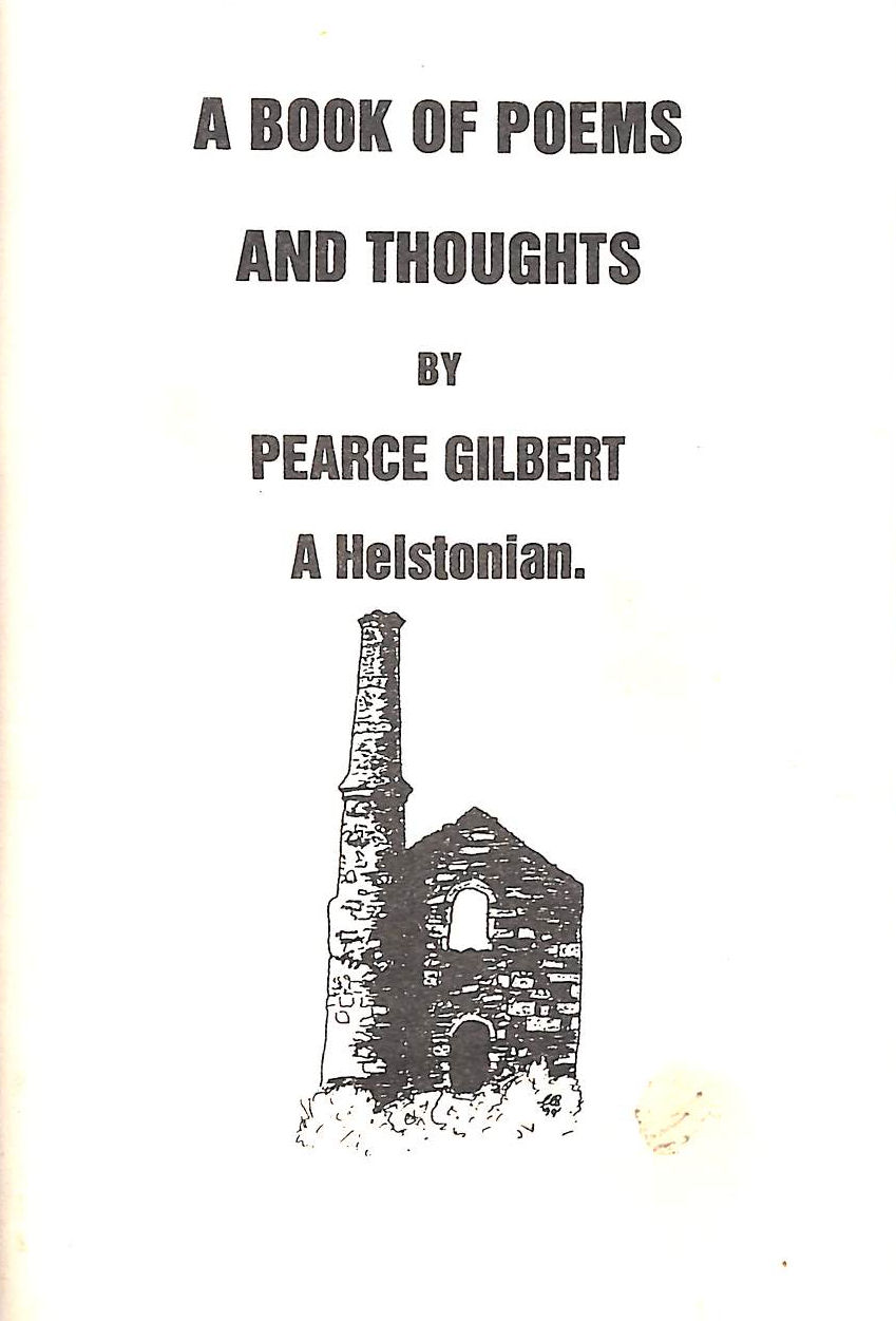 Image for Some Thoughts and Poems of Helstonian Pearce Gilbert
