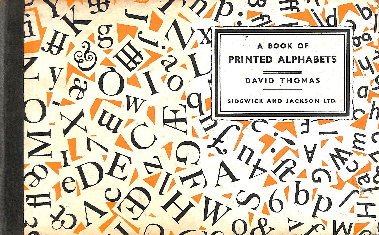 Image for A BOOK OF PRINTED ALPHABETS.