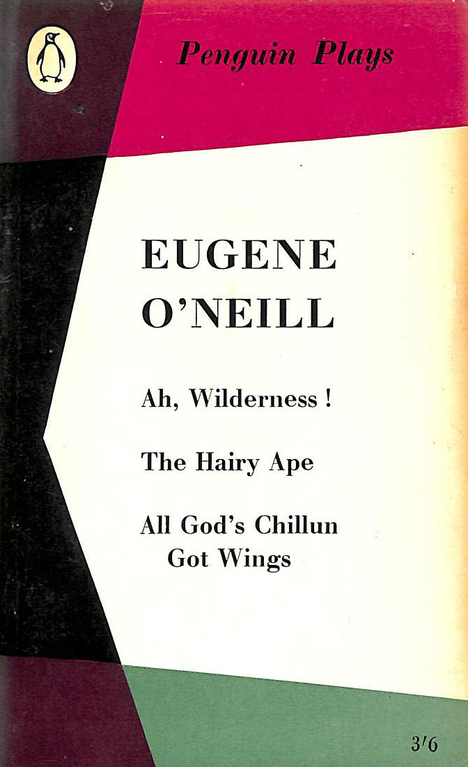 Image for Ah, Wilderness, The Hairy Ape, All God's Chillun Got Wings (Penguin Plays)