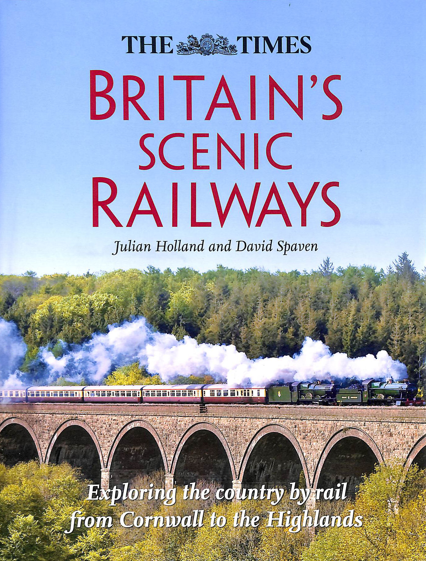 Image for Britain's Scenic Railways: Exploring the country by rail from Cornwall to the Highlands