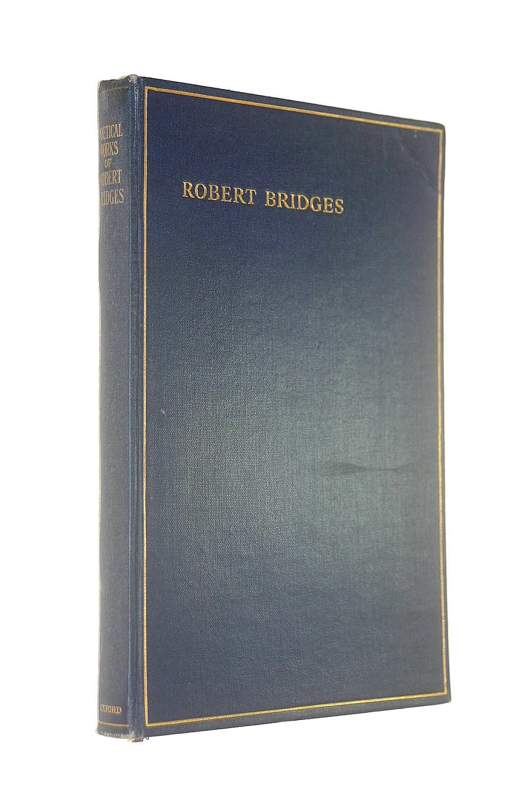 Image for Poetical Works of Robert Bridges Exluding the Eight Dramas