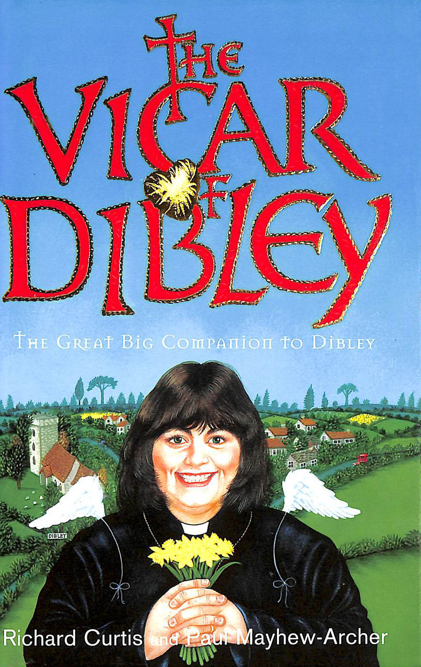 Image for The Vicar of Dibley The Great Big Companion to Dibley