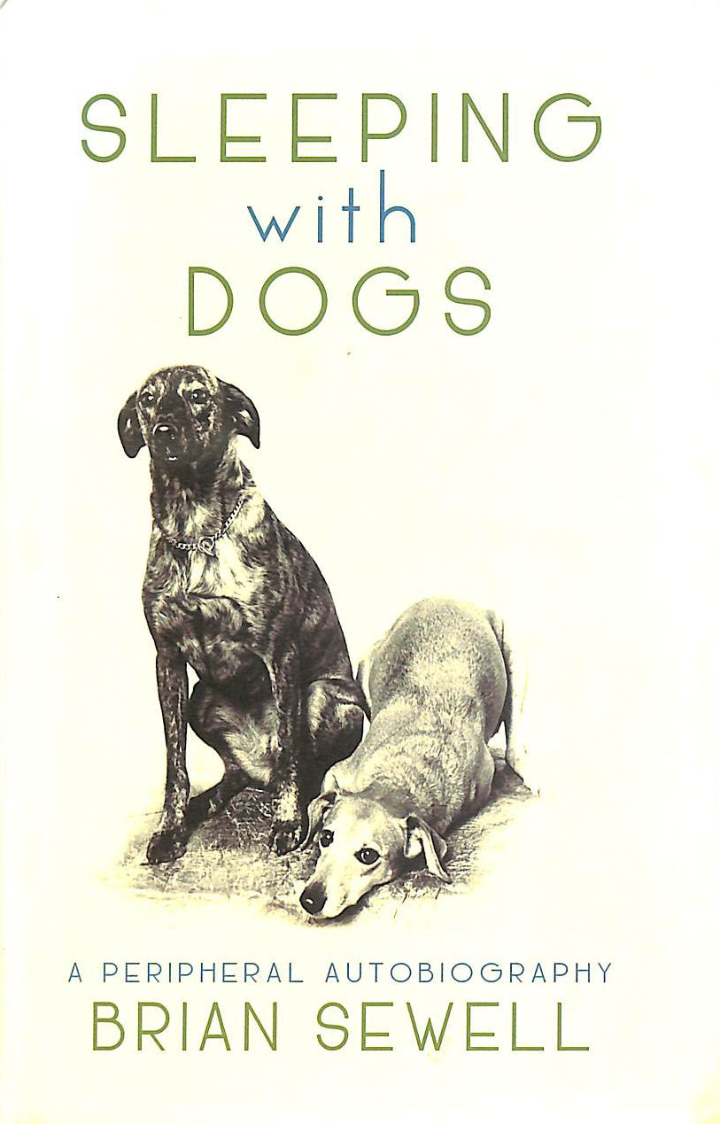 Image for Sleeping with Dogs: A Peripheral Autobiography