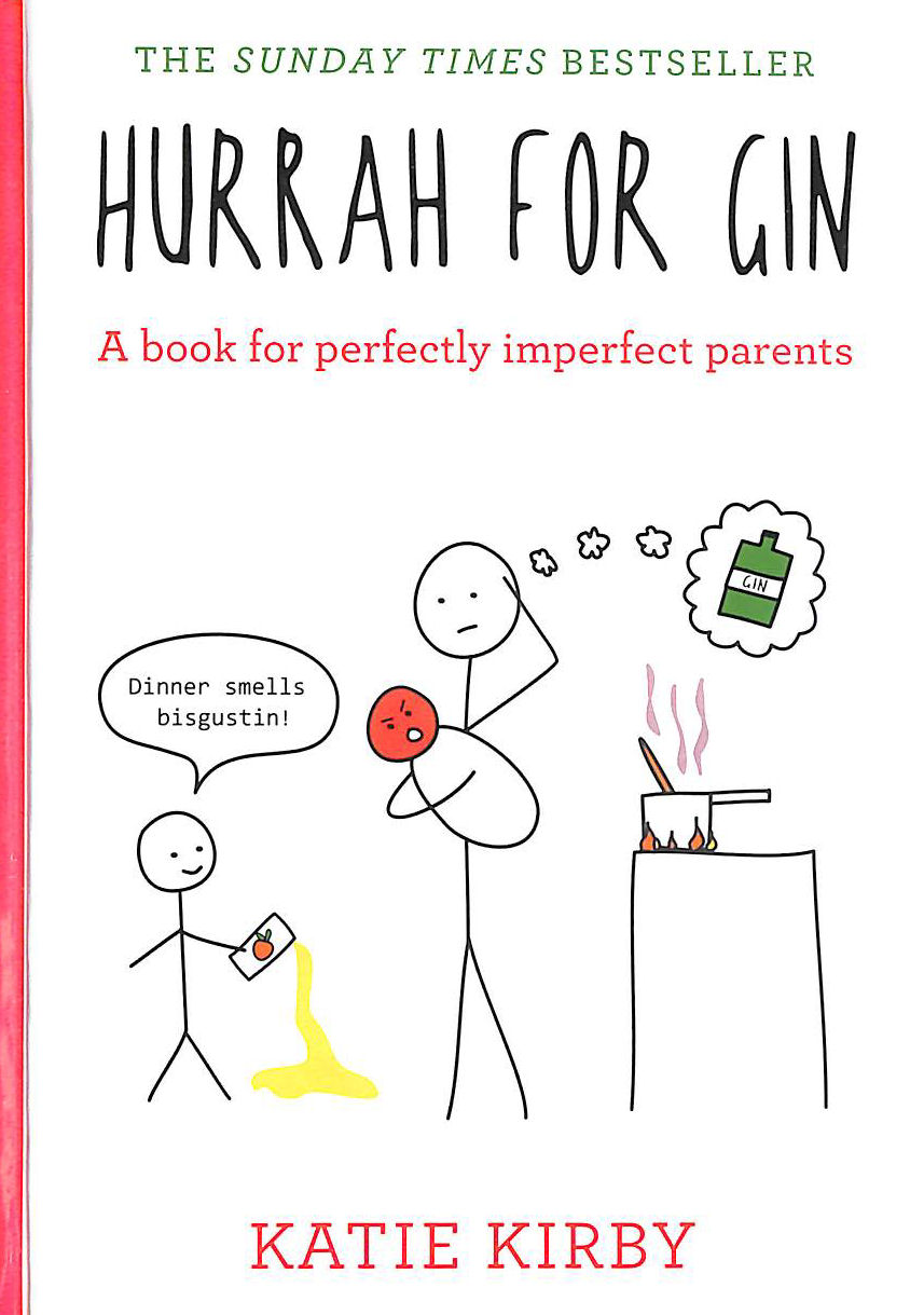 Image for Hurrah for Gin: A book for perfectly imperfect parents