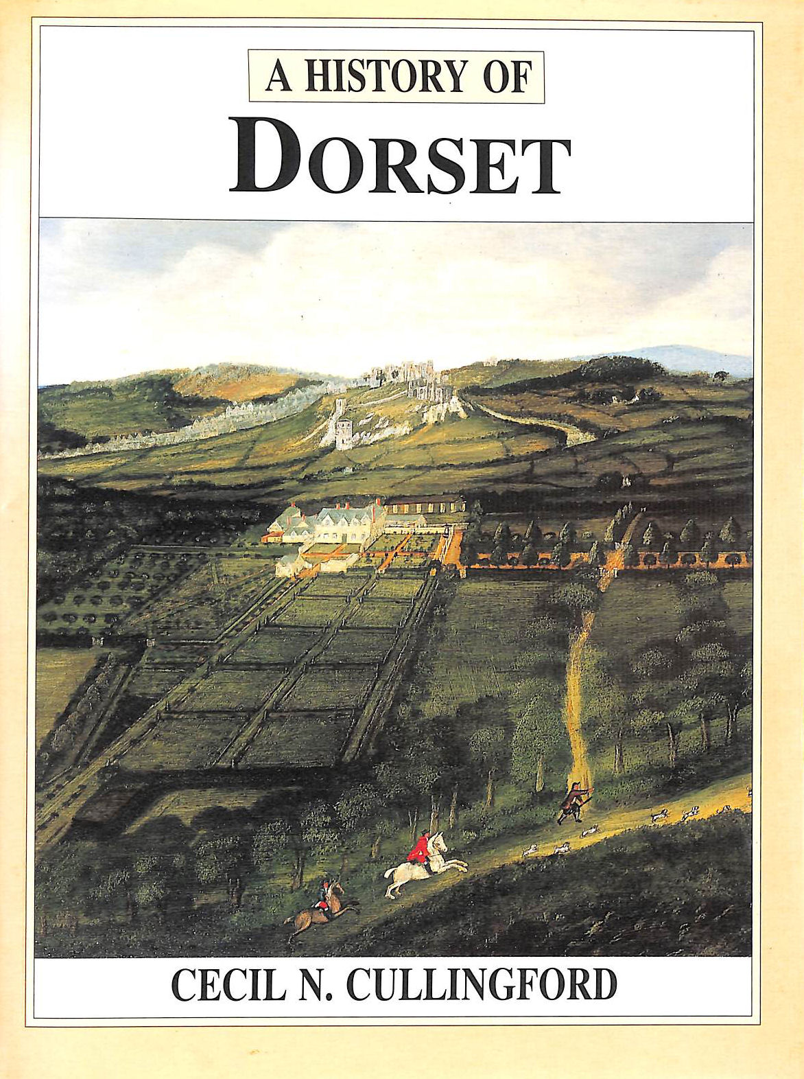 Image for A History of Dorset (Darwen County History)