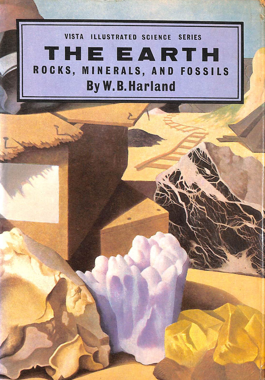 Image for The Earth: Rocks, Minerals, And Fossils