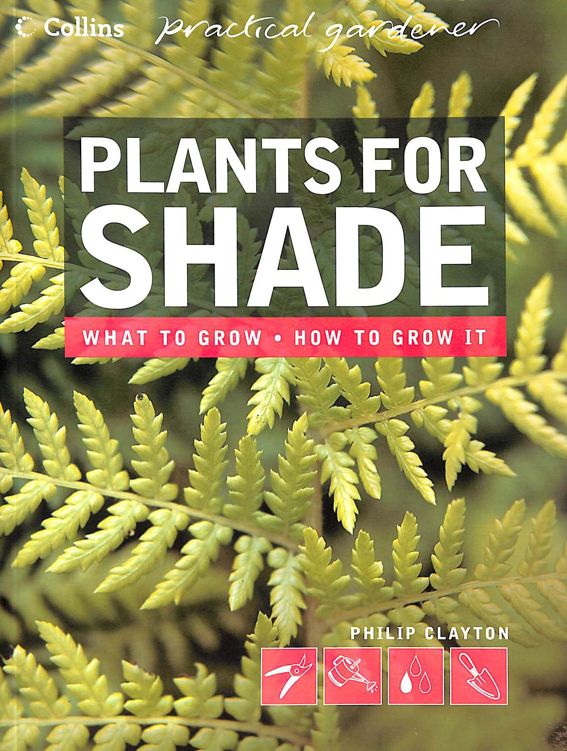 Image for Plants for Shade (Collins Practical Gardener) (Collins Practical Gardener S.)