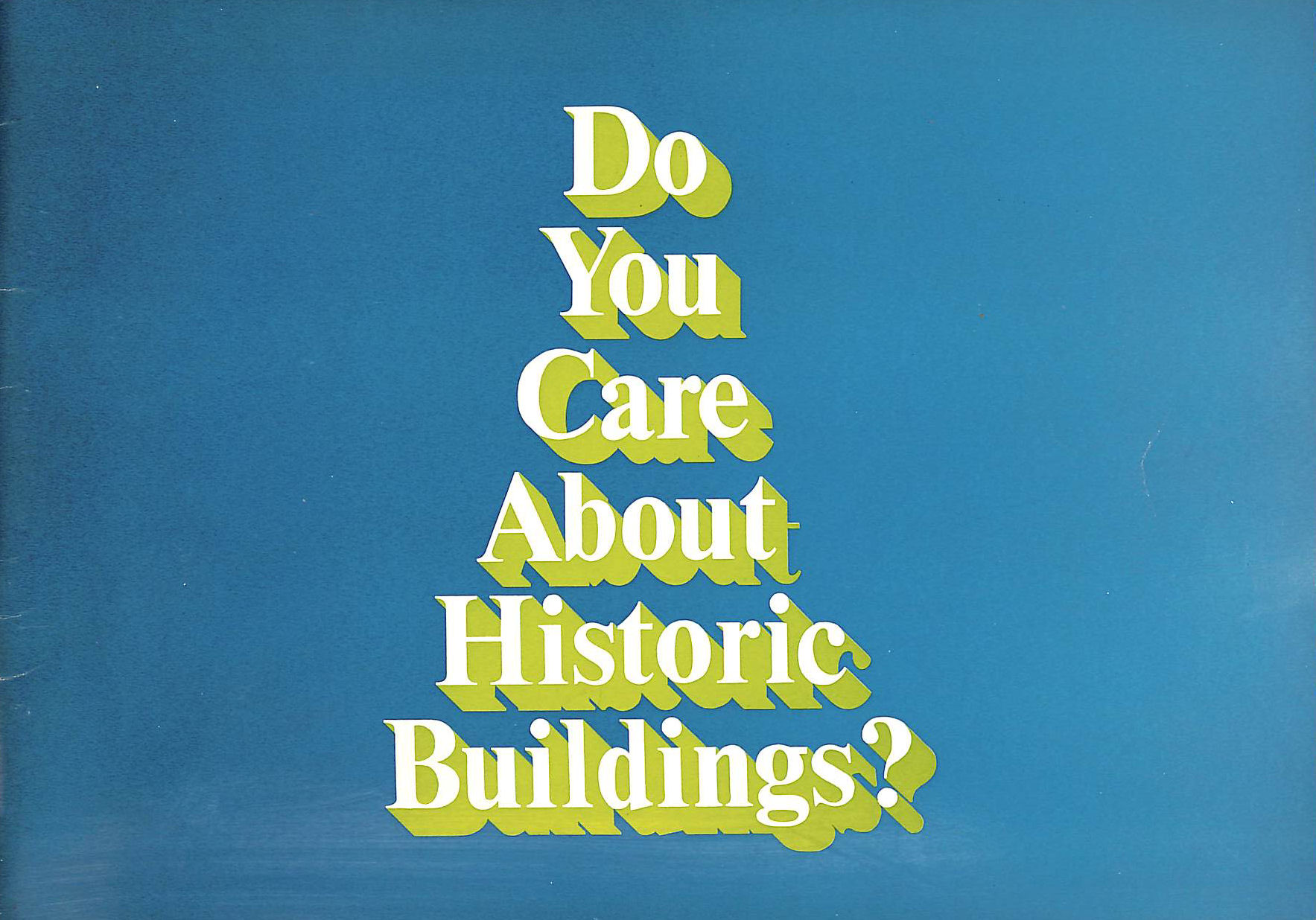 Image for Do You Care About Historic Buildings? The Work of the Historic Buildings Board of the Greater London
