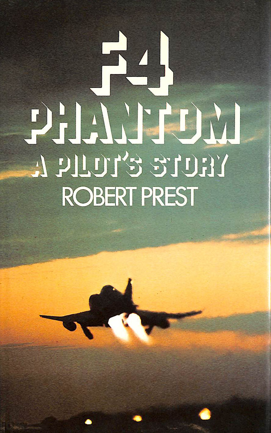 Image for F4 Phantom: A Pilot's Story