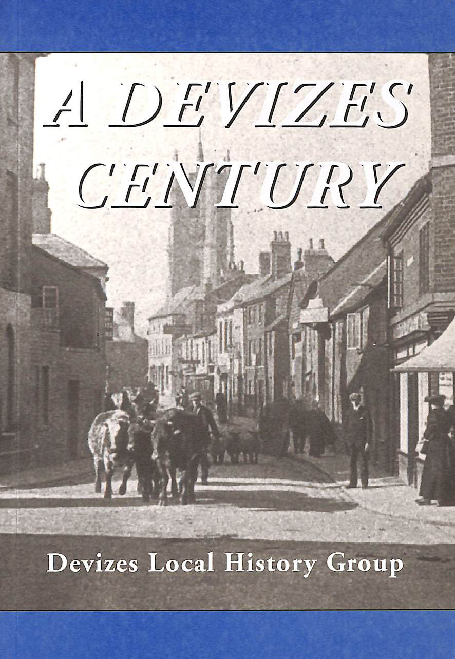 Image for A Devizes Century