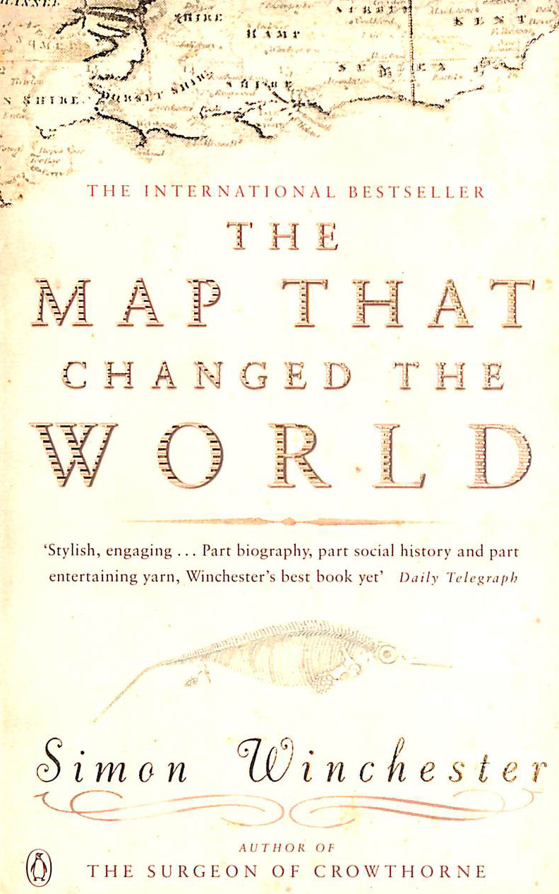 Image for The Map That Changed the World: A Tale of Rocks, Ruin and Redemption