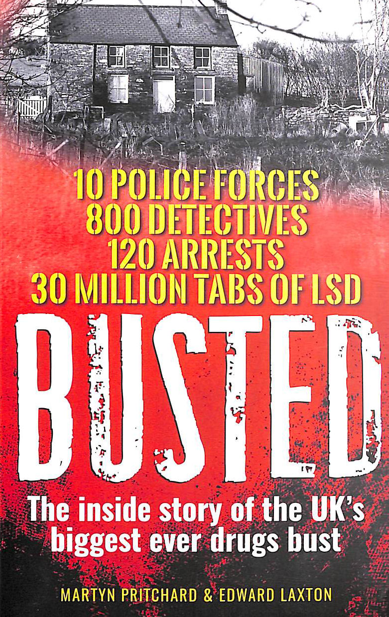Image for Busted: The Inside Story Of The Uk'S Biggest Ever Drugs Bust