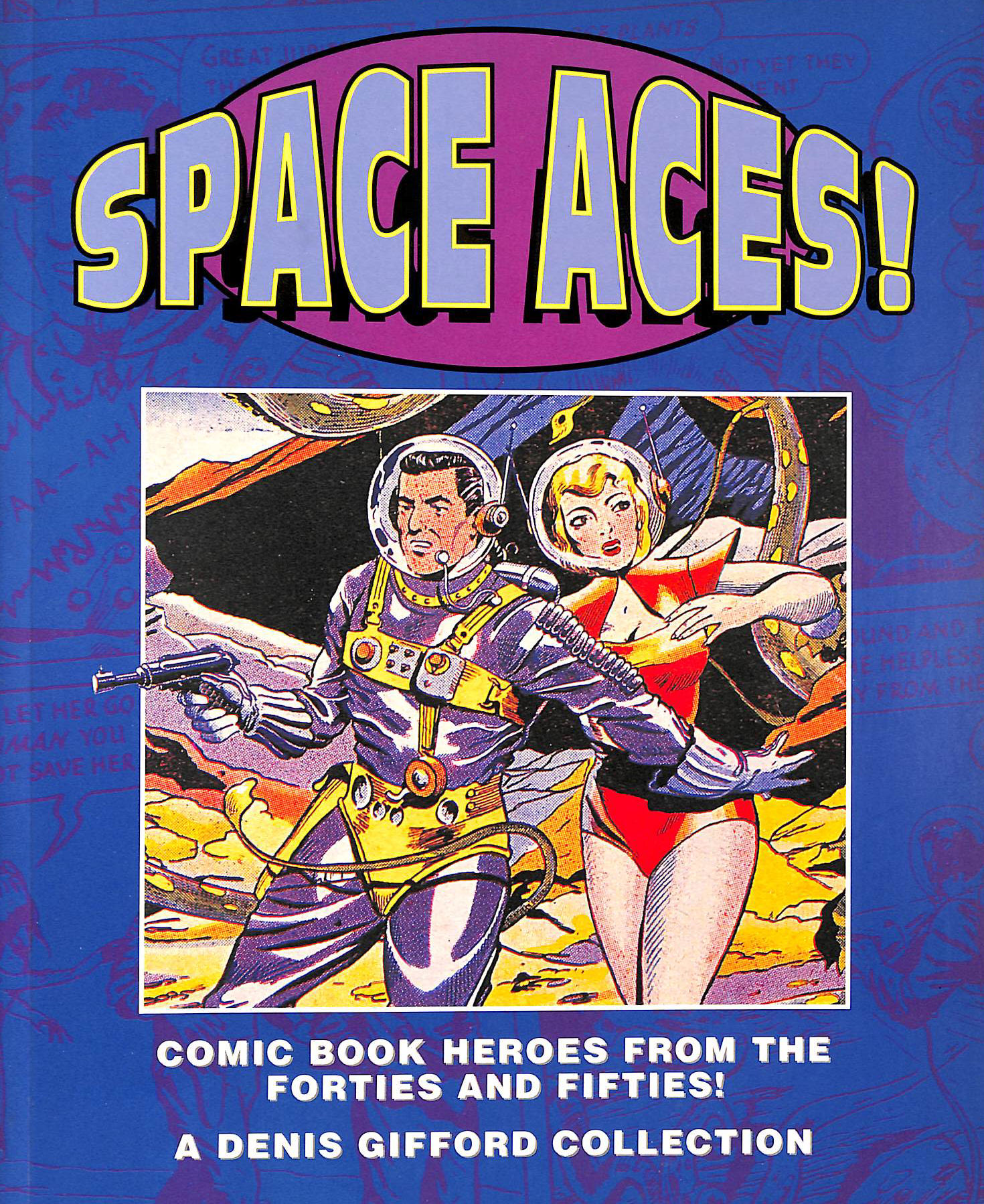 Image for Space Aces!: Comic Book Heroes of the Forties and Fifties