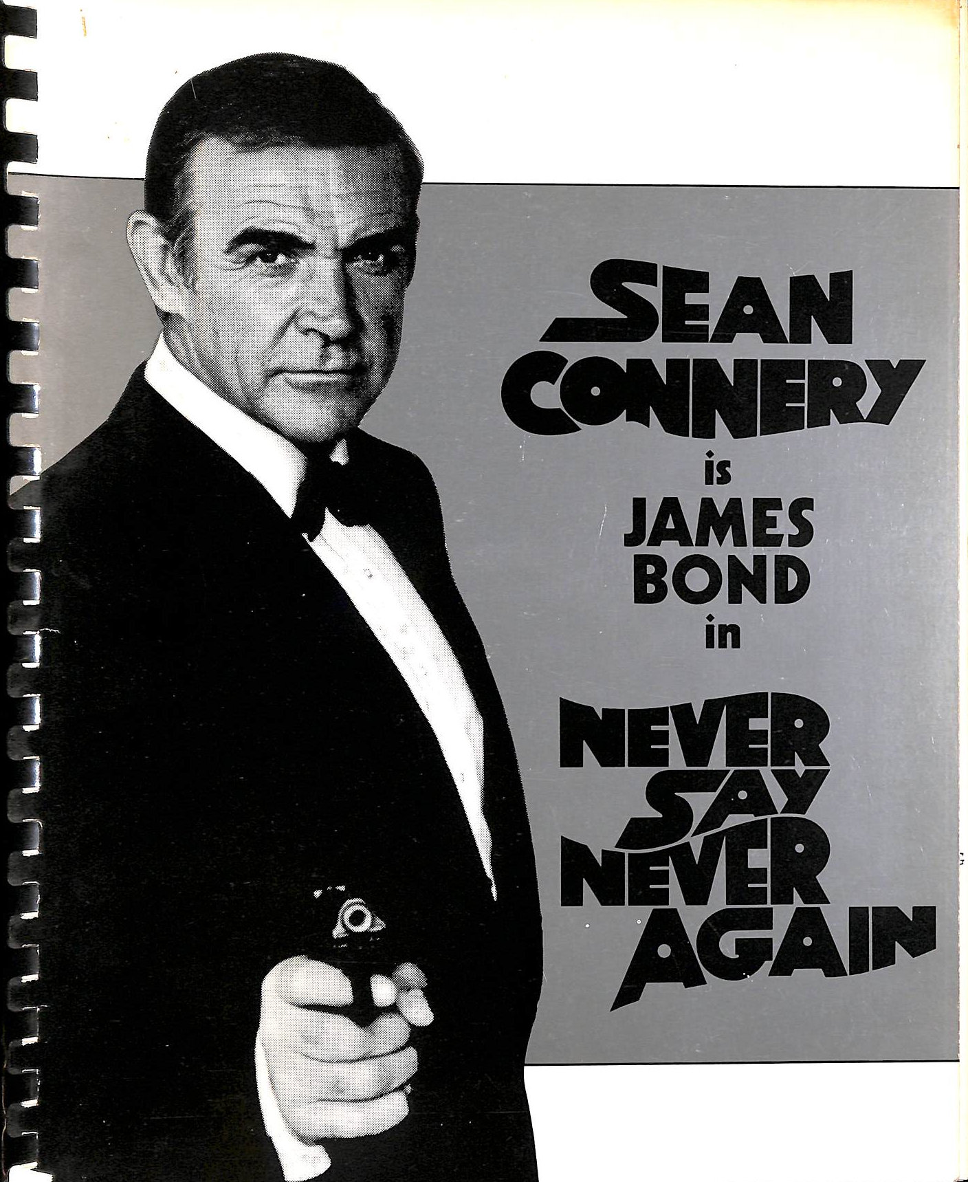 Image for Never Say Never Again: Production Information and Biographical Detail  on Sean Connery and the Other Actors