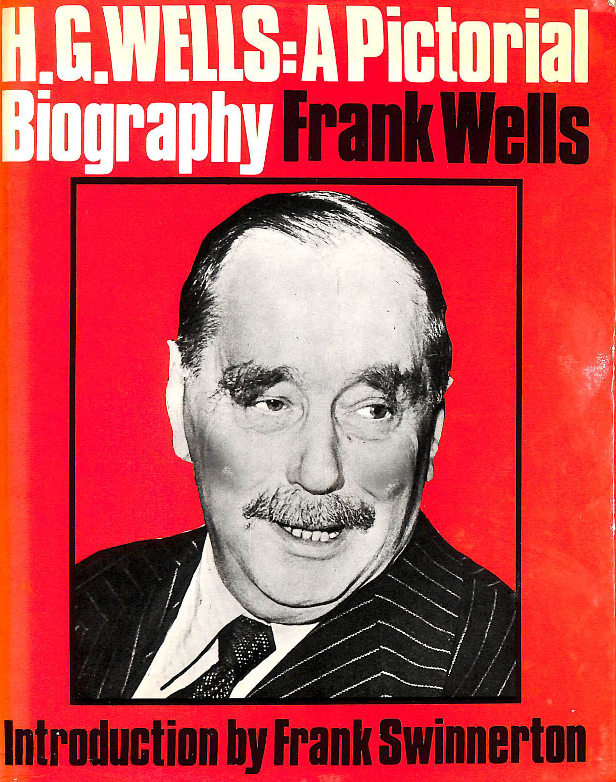 Image for H.G.Wells: A Pictorial Biography