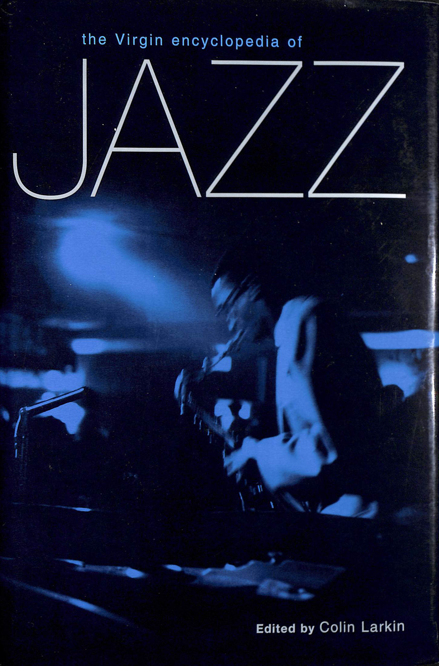 Image for Virgin Encyclopedia Of Jazz (Virgin Encyclopedia Series)