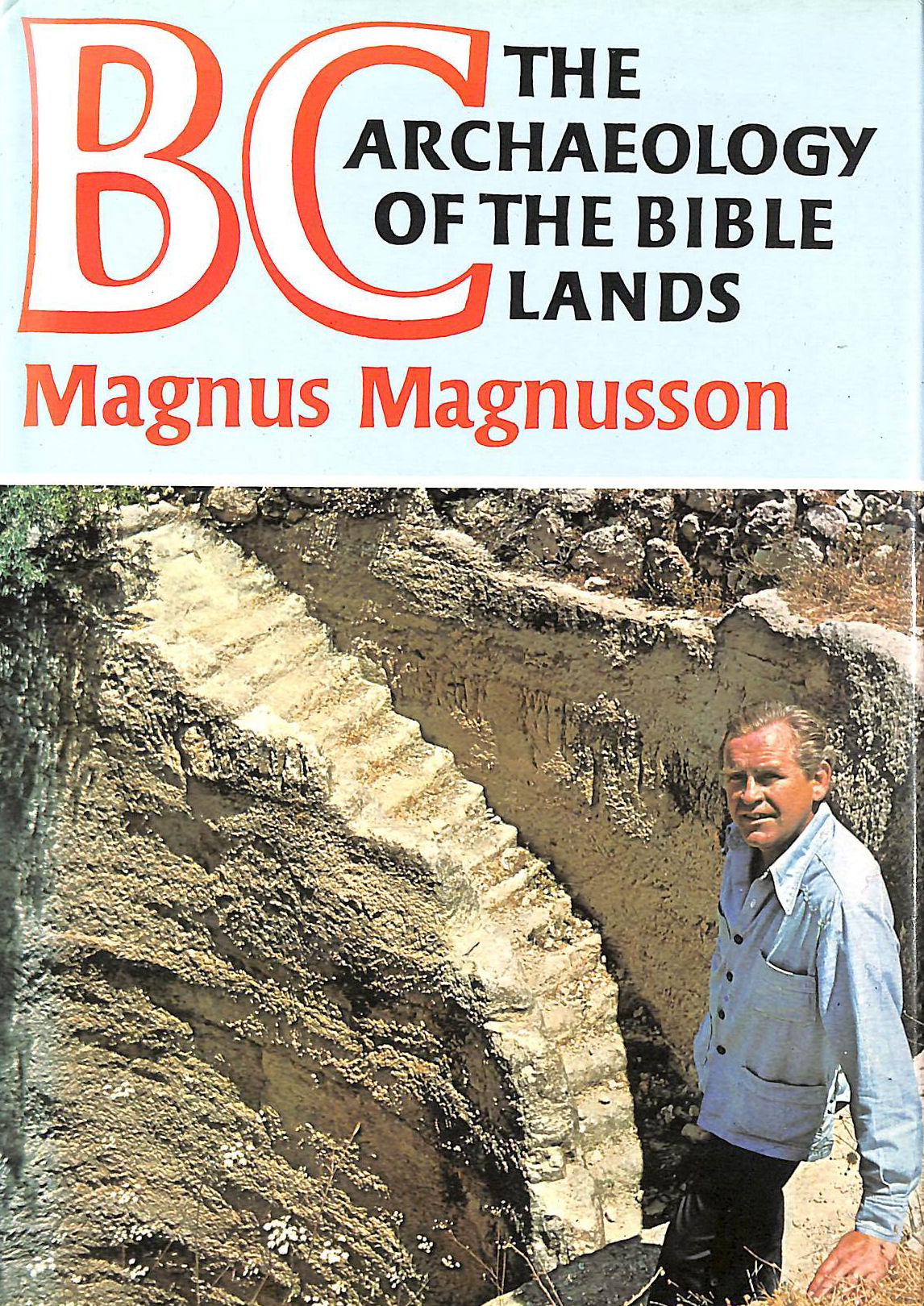 Image for B. C.: Archaeology of the Bible Lands