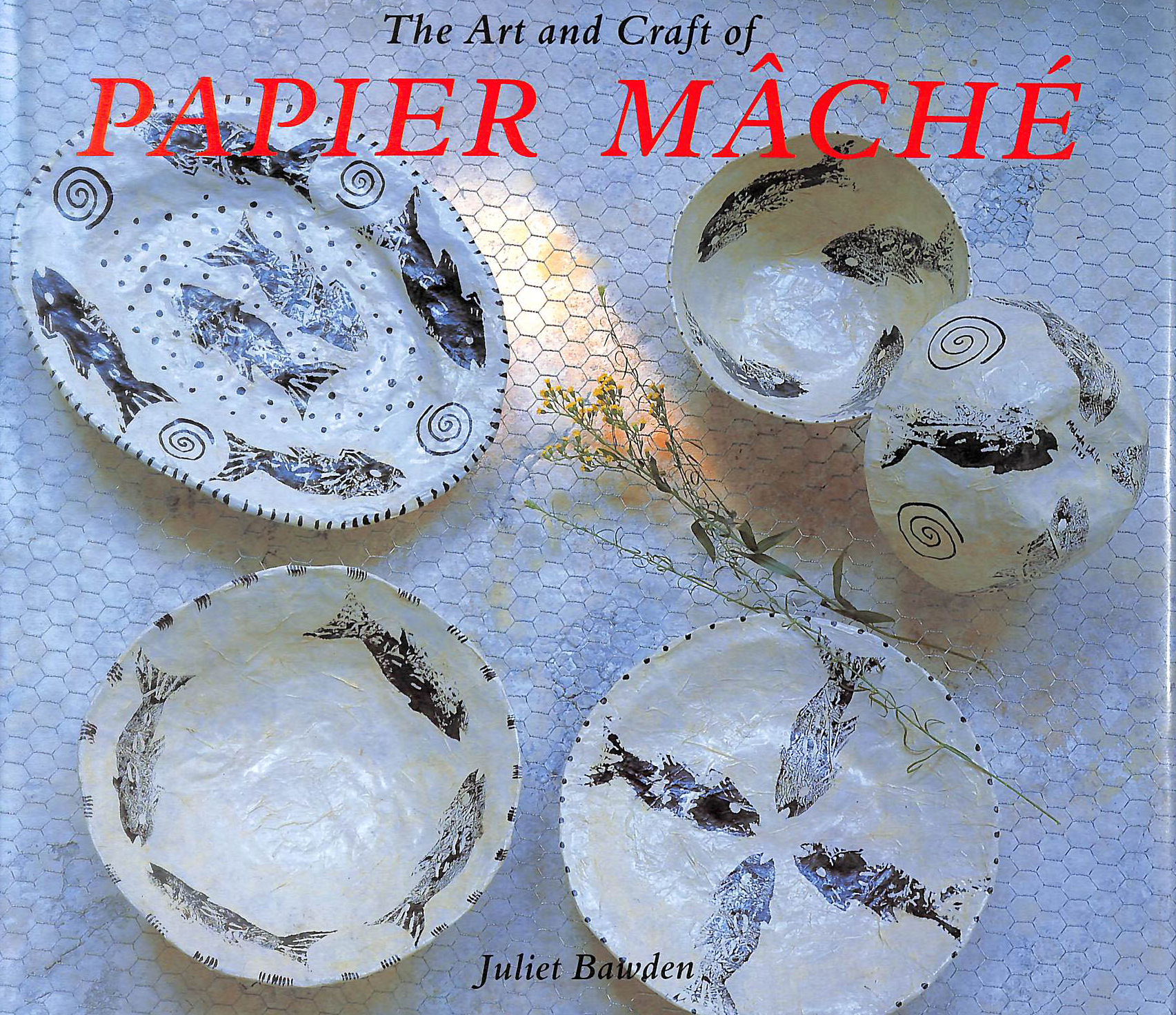 Image for The Art and Craft of Papier Mache (Art & Craft)