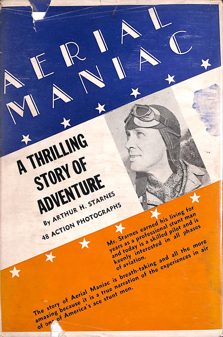 Image for Aerial Maniac: My Experience As A Wing Walker And A Parachute Jumper; A True Story With Actual Photographs Of My Exploits