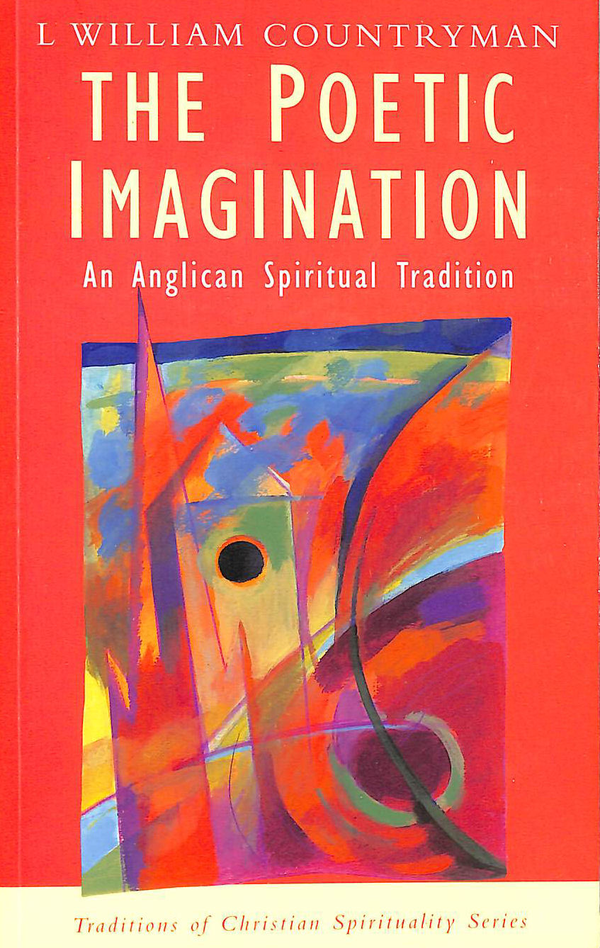 Image for Poetic Imagination: An Anglican Spiritual Tradition (Traditions of Christian Spirituality)