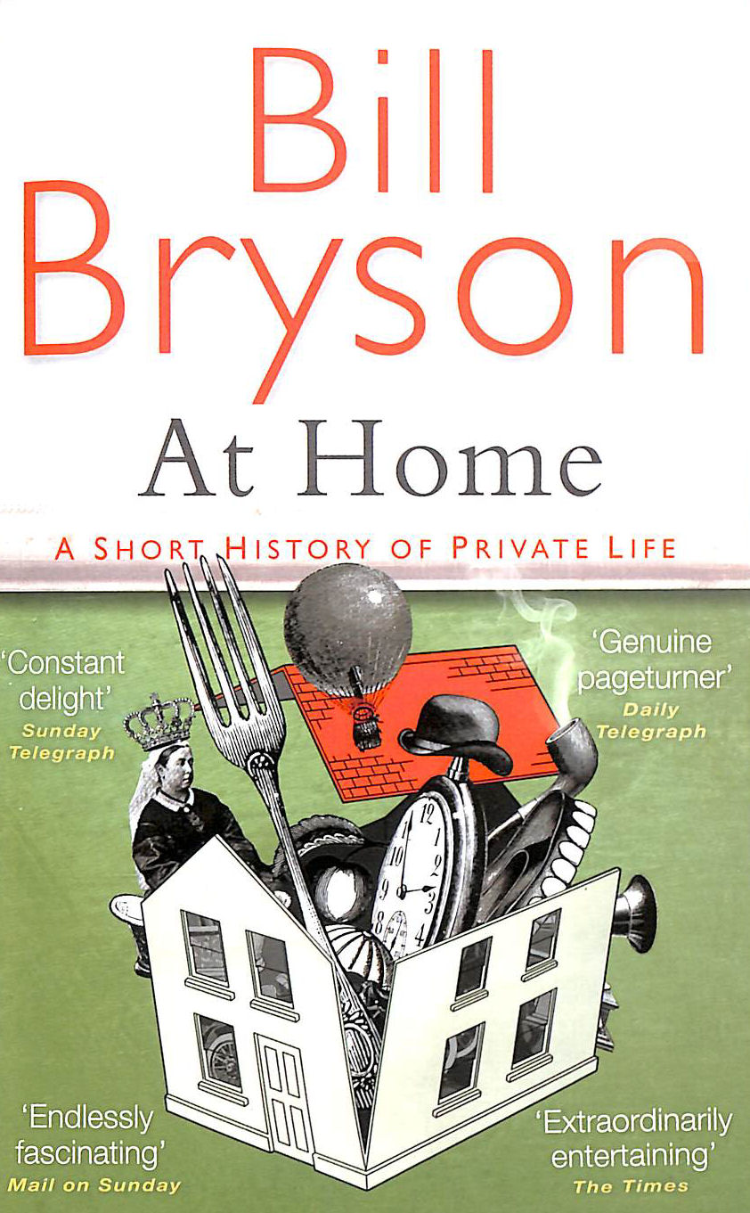 Image for At Home: A short history of private life (Bryson)