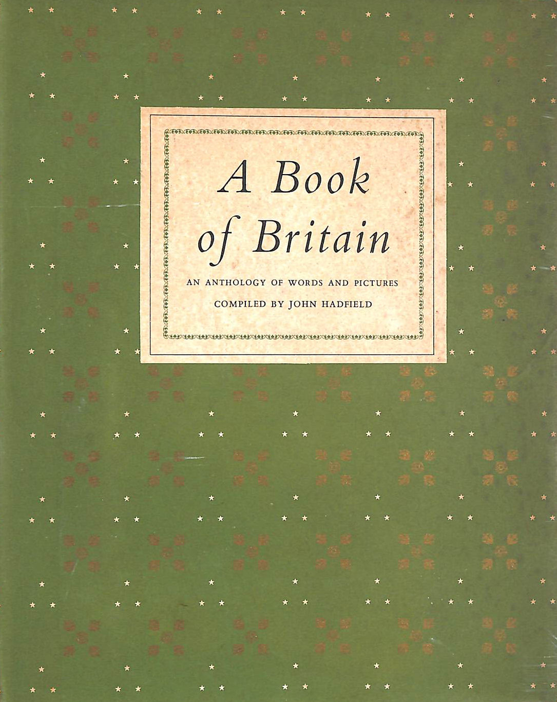 Image for A book of Britain: An anthology of words and pictures